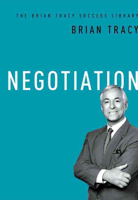 Negotiation By Tracy, Brian